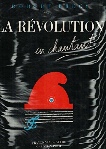 La Révolution en chantant