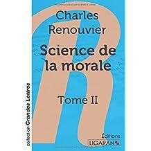 Science de la morale: Tome II