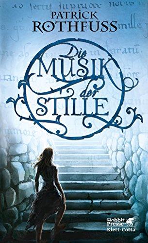 Buchseite und Rezensionen zu 'Die Musik der Stille' von Patrick Rothfuss