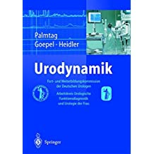 Urodynamik: Fort- und Weiterbildungskommission der Deutschen Urologen, Arbeitskreis Urologische Funktionsdiagnostik und Urologie der Frau