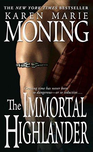 The Immortal Highlander The Highlander Series, Book 6