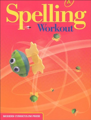 Spelling Workout Homeschool Bundle Level a Copyright 2002 [With Parent Guide and Teacher's Guide]