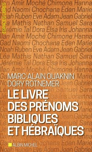 Le livre des prénoms bibliques et hébraïques - Edition 2017