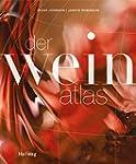 Der Weinatlas (HALLWAG Wein - Atlanten)