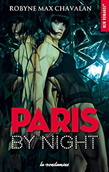 Paris by night par [Max chavalan, Robyne]