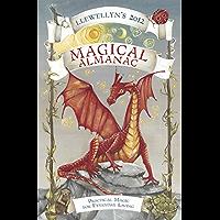 Llewellyn's 2012 Magical Almanac: Practical Magic for Everyday Living (Annuals - Magical Almanac) (English Edition)