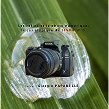 Les reflex et la photo numérique: le cas atypique du SIGMA SD15