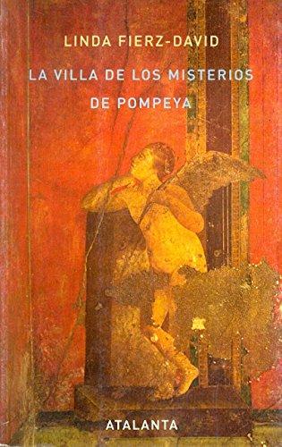 La Villa de los Misterios de Pompeya (IMAGINATIO VERA) por Linda Fierz-David
