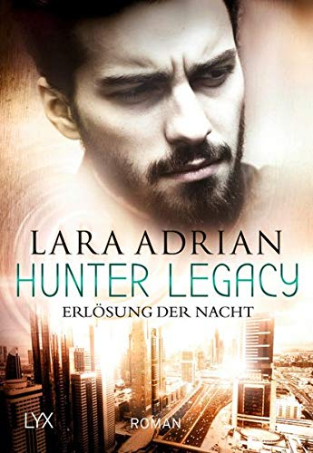 Hunter Legacy - Erlösung der Nacht (Hunter-Legacy-Reihe)