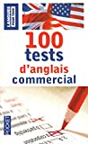 100 tests d'anglais commercial...