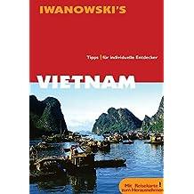 Vietnam: Tipps für individuelle Entdecker
