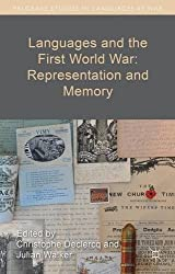 Languages and the First World War: Representation and Memory (Palgrave Studies in Languages at War)