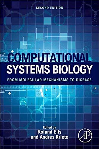 Computational Systems Biology: From Molecular Mechanisms to Disease (Computational Medicine)