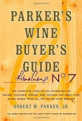 Parker's Wine Buyer's Guide, 7th Edition by Robert M. Parker (2008-10-07)