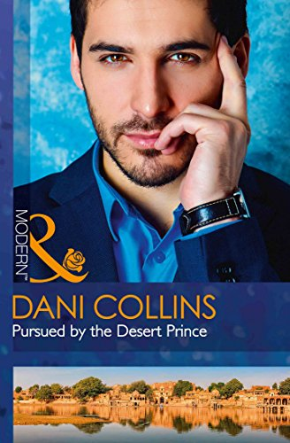 Pursued By The Desert Prince (The Sauveterre Siblings, Book 1)
