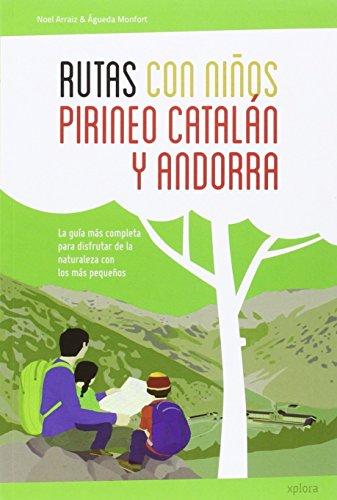 Rutas con niños en el Pirineo catalán y Andorra por Noel Arraiz