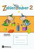 Zahlenzauber - Ausgabe Bayern (Neuausgabe): 2. Jahrgangsstufe - Arbeitsheft: Mit Lösungsheft - Bettina Betz