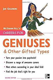 Careers for Geniuses & Other Gifted Types (Careers for You Ser