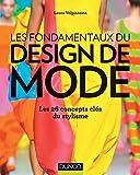 Les fondamentaux du design de mode - Les 26 concepts clés du stylisme