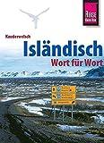 Reise Know-How Kauderwelsch Isländisch - Wort für Wort: Kauderwelsch-Sprachführer Band 13 - Richard Kölbl