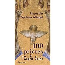 100 Prieres a l Esprit Saint