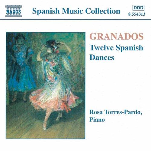 Granados: Piano Music, Vol. 1 - 12 Spanish Dances
