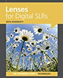 Lenses for Digital SLRs (The Expanded Guide: Techniques)