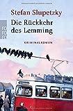 Die Rückkehr des Lemming (Privatdetektiv Lemming ermittelt, Band 5) von Stefan Slupetzky