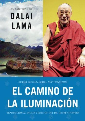 El Camino de la Iluminación (Becoming Enlightened; Spanish Ed.) = Becoming Enlightened (Atria Espanol) por Dalai Lama