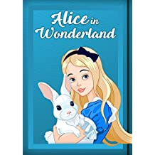 Alice in Wonderland Illustrated: Classic Tale (Spanish Edition)