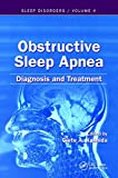 Obstructive Sleep Apnea: Diagnosis and Treatment: Volume 2 (Sleep Disorders)