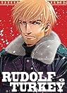Rudolf Turkey, tome 6