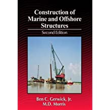 Construction of Marine and Offshore Structures, Second Edition (Civil Engineering - Advisors) (English Edition)