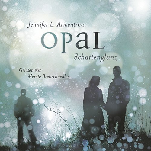 Buchseite und Rezensionen zu 'Opal. Schattenglanz (Obsidian 3)' von Jennifer L. Armentrout