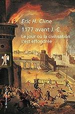 1177 avant J.-C. d'Eric H. CLINE