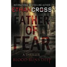 Father of Fear: Shepherd Thriller Book 3 by Ethan Cross (2014-04-08)