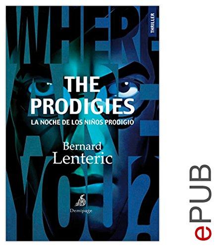 The Prodigies, la noche de los niños prodigio: Un thriller en la Nueva York de los años 1970 (Narrativa)