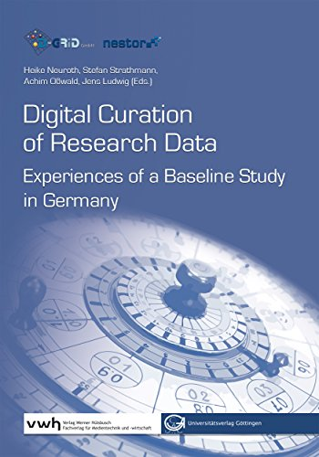 Digital Curation of Research Data: Experiences of a Baseline Study in Germany (English Edition)