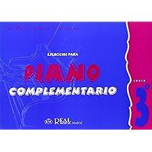 Iniciación al Piano : Ejercicios para Piano Complementario, Curso 3°