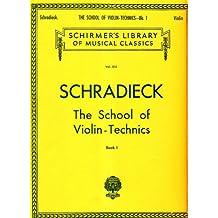 School of Violin Technics: Book 1, Exercises for Promoting Dexterity