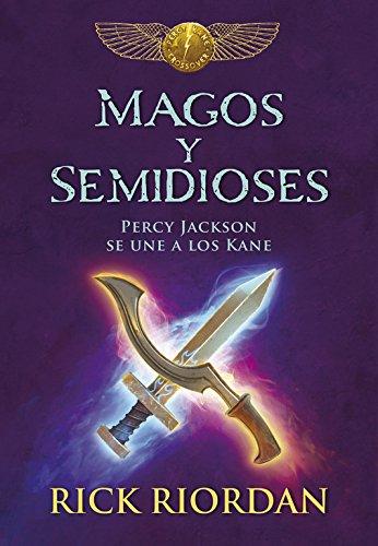 Magos y semidioses: Percy Jackson se une a los Kane (Serie Infinita) por Rick Riordan