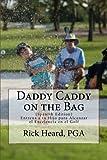 Image de Daddy Caddy on the Bag (Spanish Edition): Entrena a tu Hijo para Alcanzar el Excelencia en el Golf