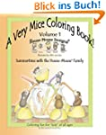 A Very Mice Coloring Book - Volume 1:...