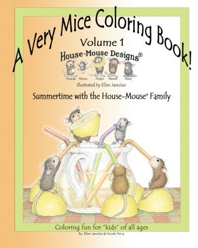 A Very Mice Coloring Book - Volume 1: Summertime Fun with the House-Mouse® Family by artist Ellen Jareckie (7 Bild-familie-rahmen)