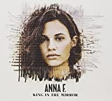 Songtexte von Anna F. - King in the Mirror