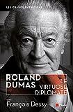 Roland Dumas, le virtuose diplomate