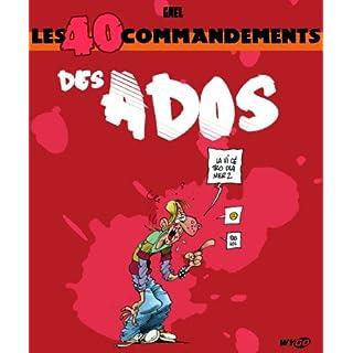 Les 40 commandements des Ados