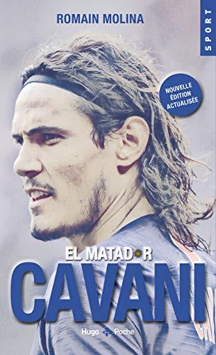 El matador Cavani (Nouvelle édition actualisée)