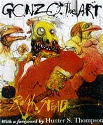 Gonzo - the Art by Ralph Steadman (1998-07-27)