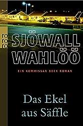 Das Ekel aus Säffle: Ein Kommissar-Beck-Roman (Martin Beck ermittelt, Band 7)